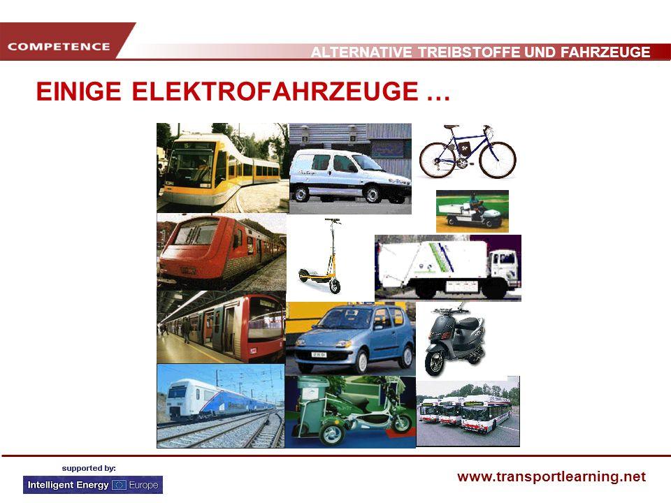 ALTERNATIVE TREIBSTOFFE UND FAHRZEUGE www.transportlearning.net EINIGE ELEKTROFAHRZEUGE …