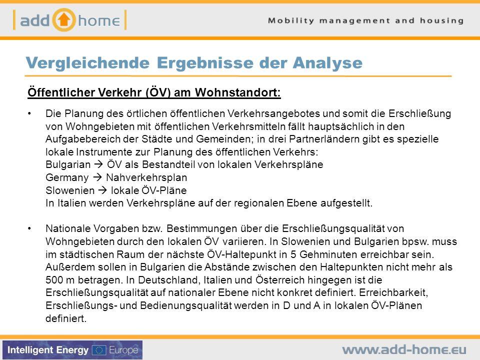 Vergleichende Ergebnisse der Analyse Öffentlicher Verkehr (ÖV) am Wohnstandort: Die Planung des örtlichen öffentlichen Verkehrsangebotes und somit die