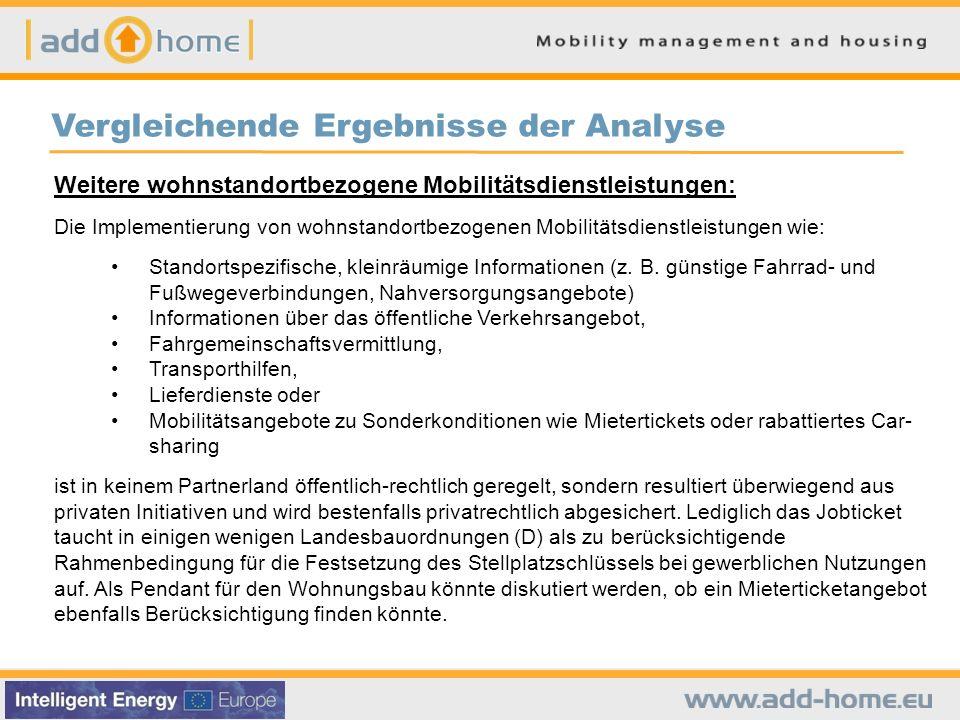 Vergleichende Ergebnisse der Analyse Weitere wohnstandortbezogene Mobilitätsdienstleistungen: Die Implementierung von wohnstandortbezogenen Mobilitäts