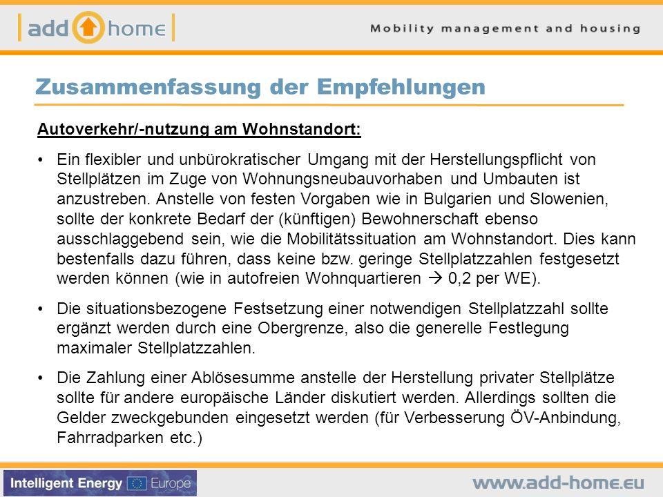 Zusammenfassung der Empfehlungen Autoverkehr/-nutzung am Wohnstandort: Ein flexibler und unbürokratischer Umgang mit der Herstellungspflicht von Stell