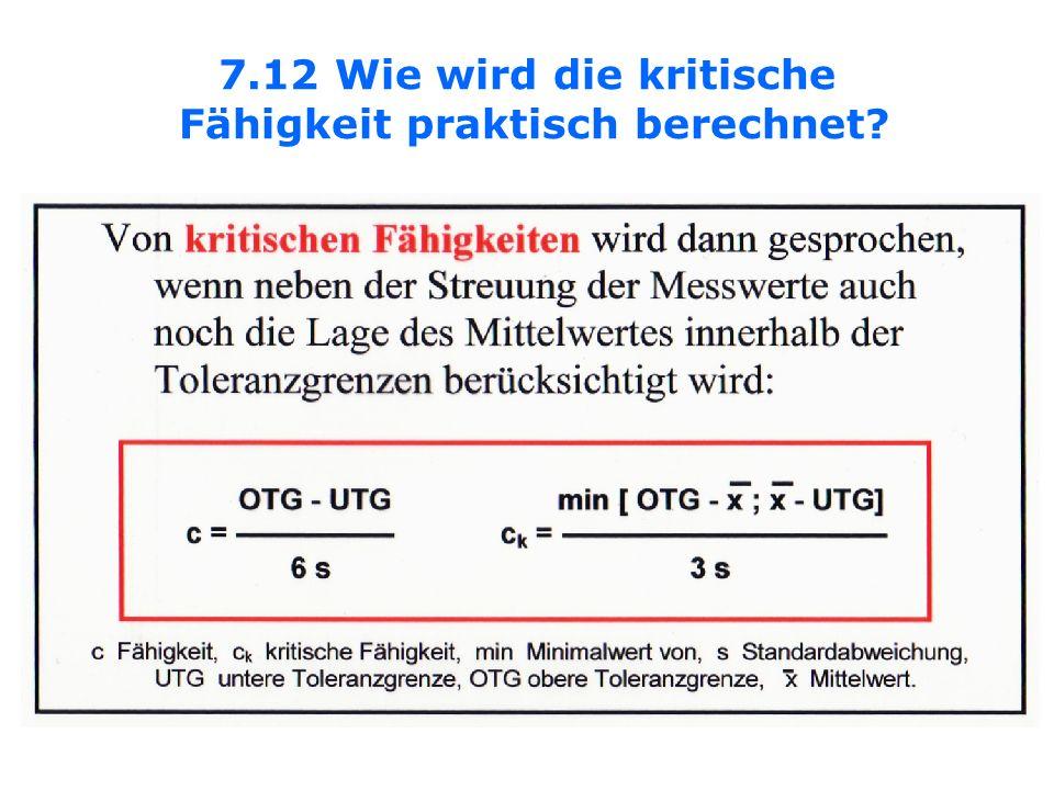 7.12 Wie wird die kritische Fähigkeit praktisch berechnet?