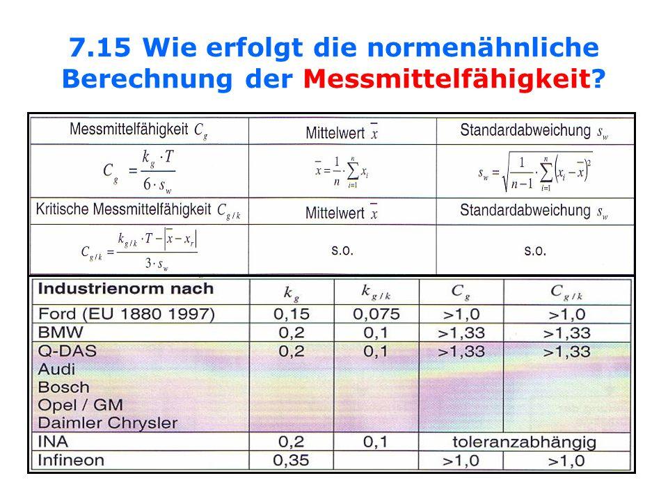 7.15 Wie erfolgt die normenähnliche Berechnung der Messmittelfähigkeit?