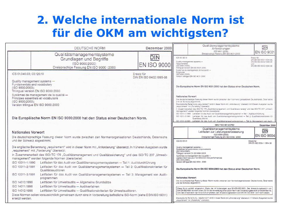 2. Welche internationale Norm ist für die OKM am wichtigsten?