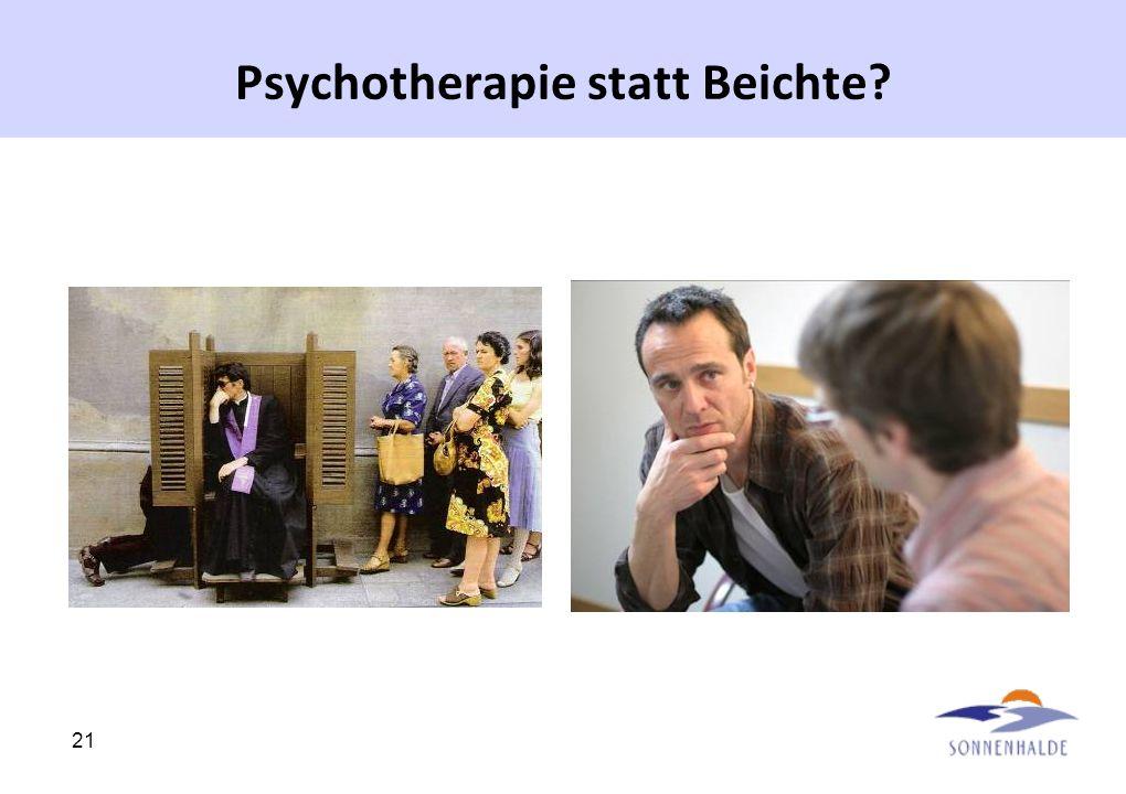 21 Psychotherapie statt Beichte?