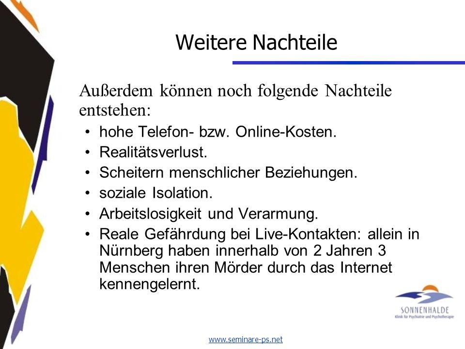 www.seminare-ps.net Weitere Nachteile Außerdem können noch folgende Nachteile entstehen: hohe Telefon- bzw.