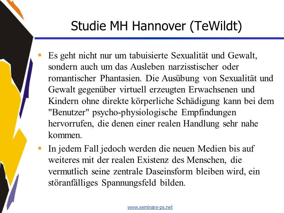 www.seminare-ps.net Studie MH Hannover (TeWildt) Es geht nicht nur um tabuisierte Sexualität und Gewalt, sondern auch um das Ausleben narzisstischer o