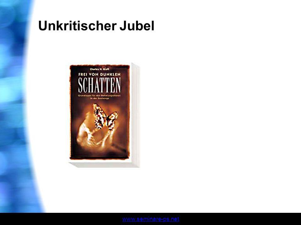 www.seminare-ps.net Unkritischer Jubel