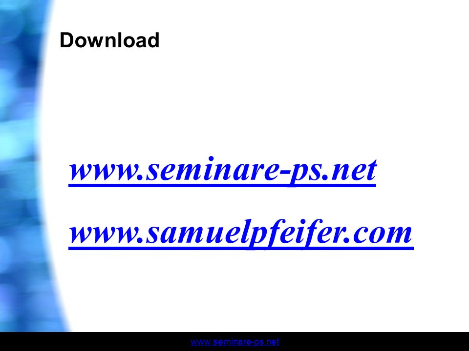www.seminare-ps.net Download www.seminare-ps.net www.samuelpfeifer.com