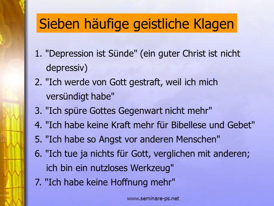 www.seminare-ps.net 1.Melancholie, traurige Verstimmung, Verlust von Freude und Interesse 2.