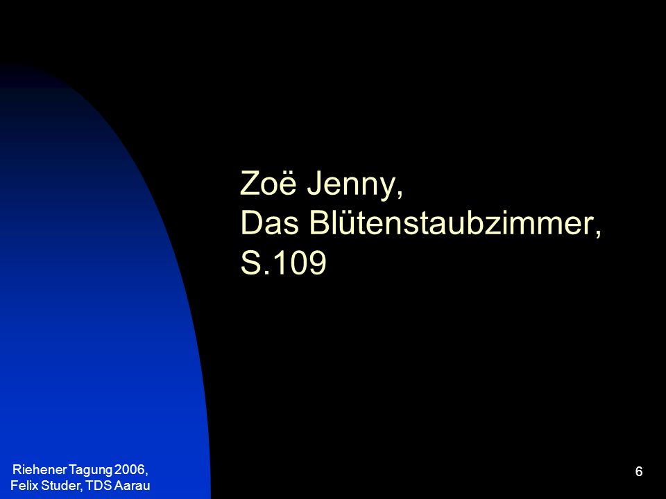 Riehener Tagung 2006, Felix Studer, TDS Aarau 7 Die Wörter Rea und Milwaukee schrumpfen zu kleinen harten Angstkugeln.