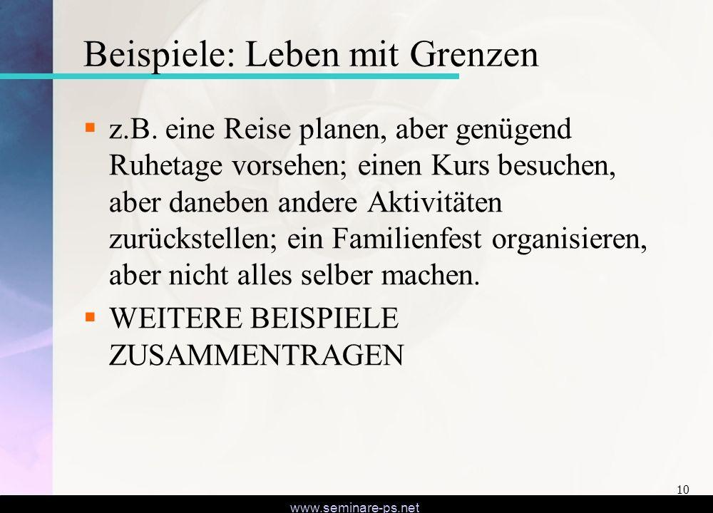 www.seminare-ps.net 10 Beispiele: Leben mit Grenzen z.B.