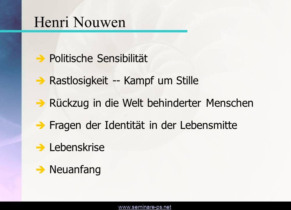 www.seminare-ps.net Politische Sensibilität Rastlosigkeit -- Kampf um Stille Rückzug in die Welt behinderter Menschen Fragen der Identität in der Lebe