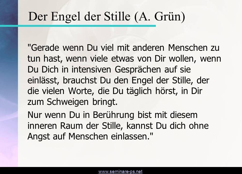 www.seminare-ps.net Der Engel der Stille (A. Grün)