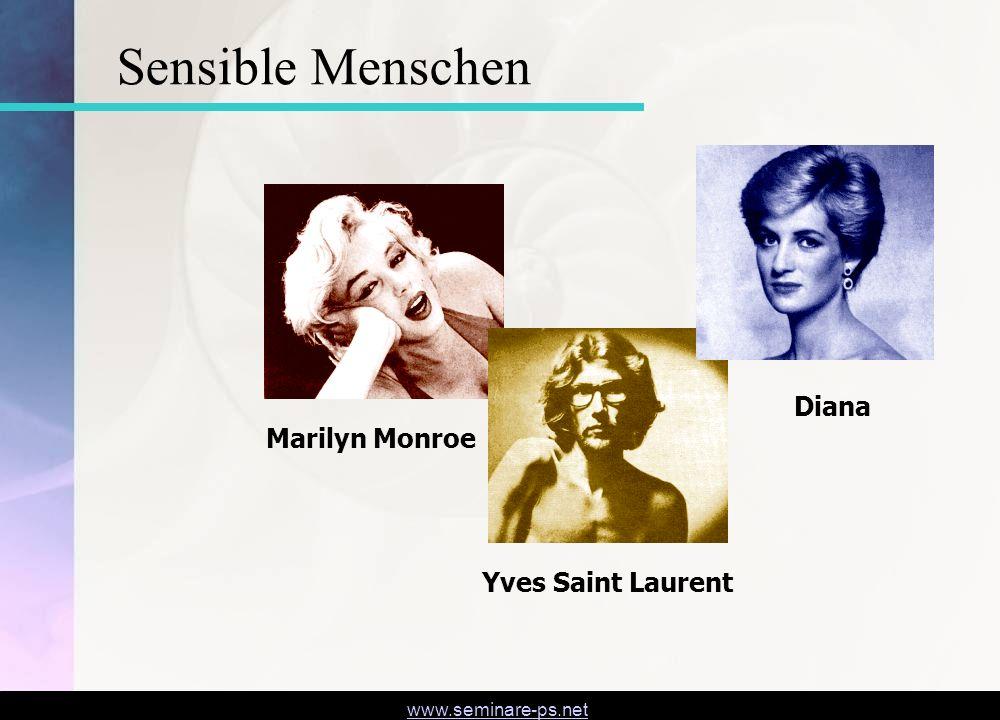 www.seminare-ps.net Marilyn MonroeYves Saint Laurent Diana Sensible Menschen