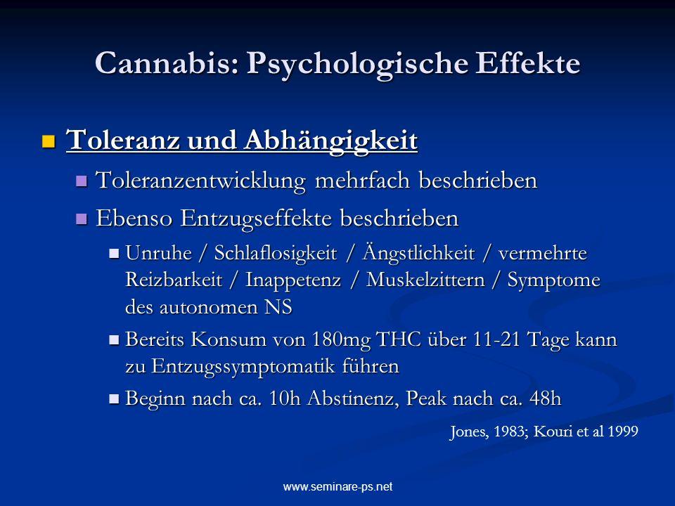 www.seminare-ps.net Cannabis: Psychologische Effekte Toleranz und Abhängigkeit Toleranz und Abhängigkeit Toleranzentwicklung mehrfach beschrieben Tole