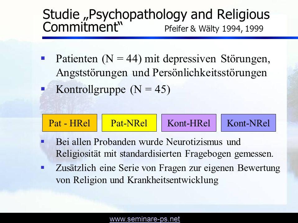 www.seminare-ps.net Einige Ergebnisse 1) Es fand sich keine signifikante Korrelation zwischen dem Grad der Religiosität und Neurotizismus, weder bei Patienten noch bei Kontrollen.