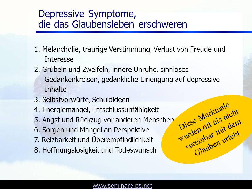 www.seminare-ps.net Welchen Sinn macht Depression? Patientenberichte aus religiöser Perspektive