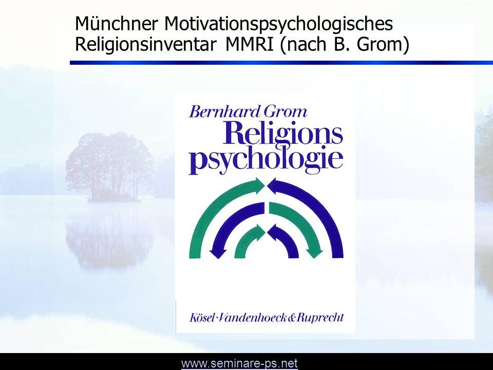 www.seminare-ps.net Münchner Motivationspsychologisches Religionsinventar MMRI (nach B.