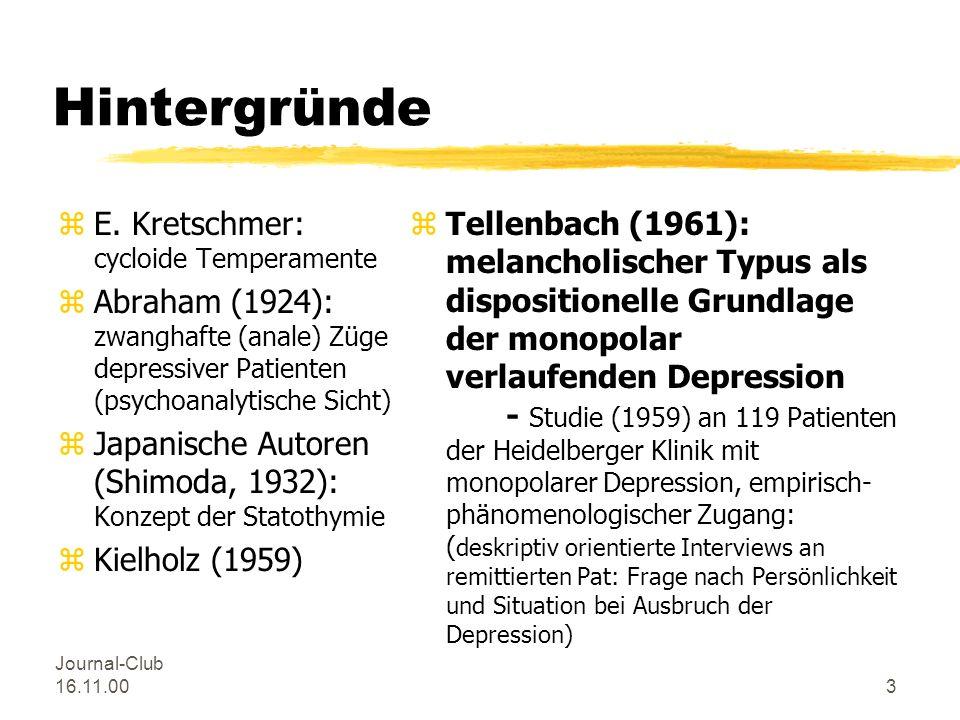 Journal-Club 16.11.002 Typus Melancholicus zhistorische Wurzeln zVorstellung des Typenkonzeptes zFallbeispiel: Herr B. zklinische Relevanz zStand der