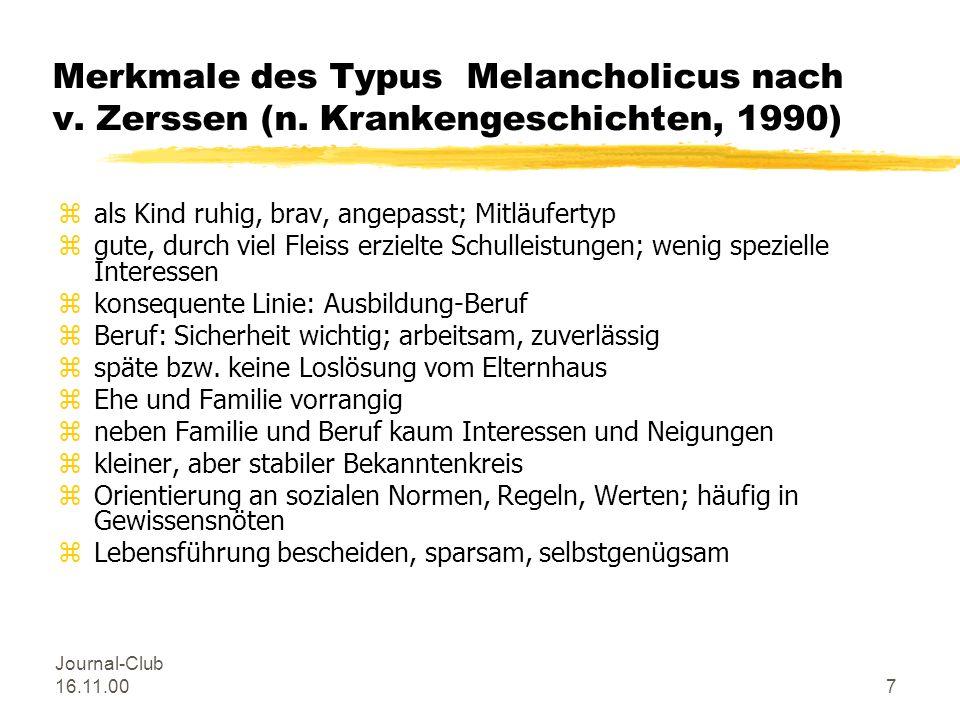 Journal-Club 16.11.007 Merkmale des Typus Melancholicus nach v.
