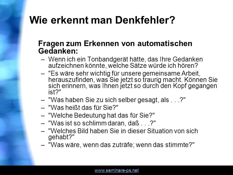 www.seminare-ps.net Wie erkennt man Denkfehler.