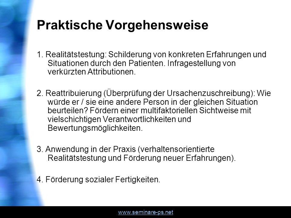 www.seminare-ps.net Praktische Vorgehensweise 1.
