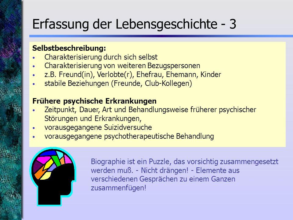 Selbstbeschreibung: Charakterisierung durch sich selbst Charakterisierung von weiteren Bezugspersonen z.B. Freund(in), Verlobte(r), Ehefrau, Ehemann,