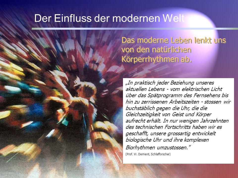 3 Das moderne Leben lenkt uns von den natürlichen Körperrhythmen ab. In praktisch jeder Beziehung unseres aktuellen Lebens - vom elektrischen Licht üb