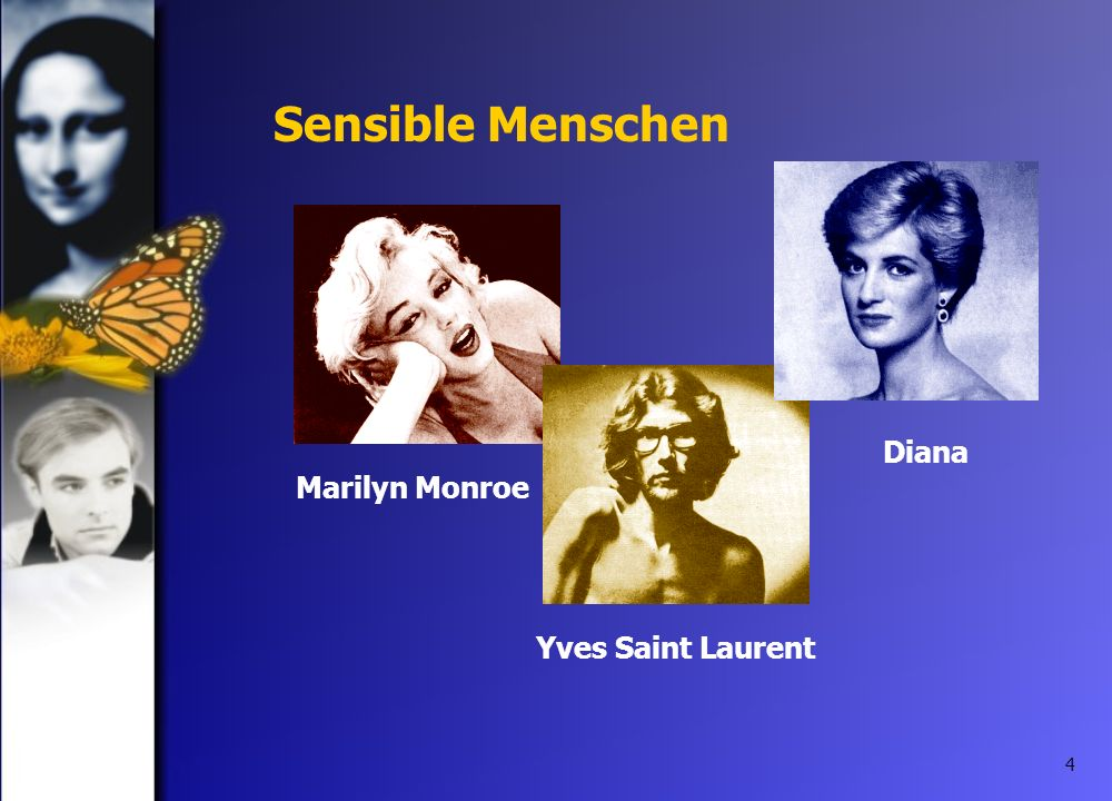 4 Sensible Menschen Marilyn MonroeYves Saint Laurent Diana