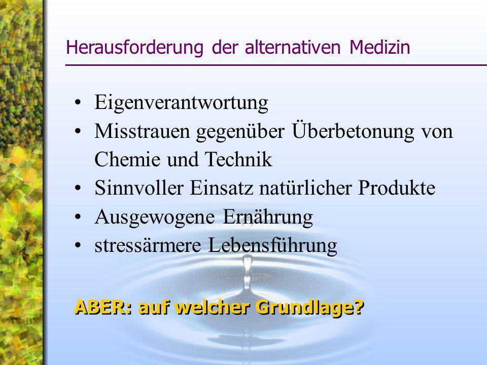 Gründe für Alternativmedizin 1.