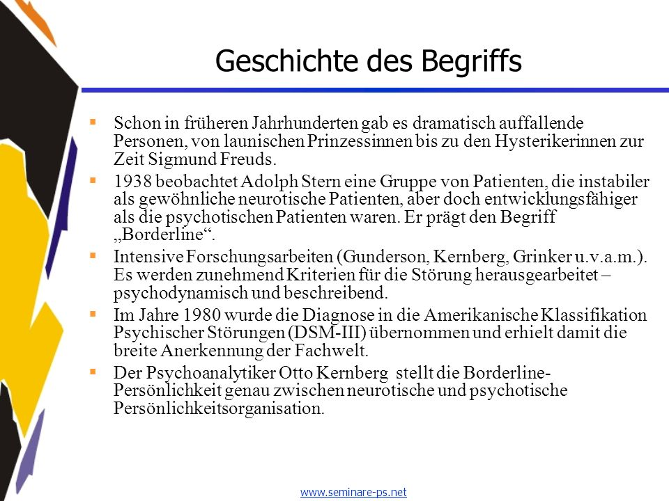 www.seminare-ps.net Borderline-Erleben II Wiederholte suizidale Handlungen, Selbstmordandeutungen oder -drohungen oder Selbstverletzungsverhalten.