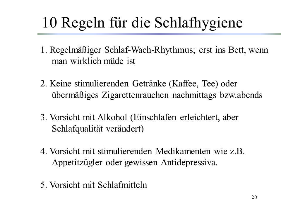 20 10 Regeln für die Schlafhygiene 1.
