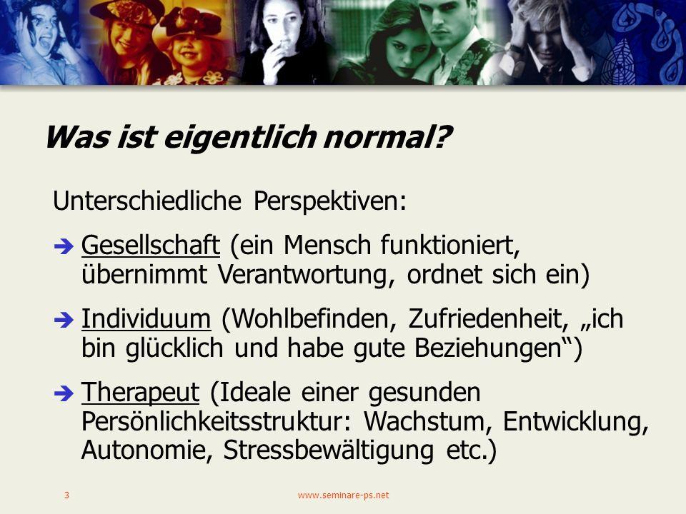 www.seminare-ps.net3 Was ist eigentlich normal.