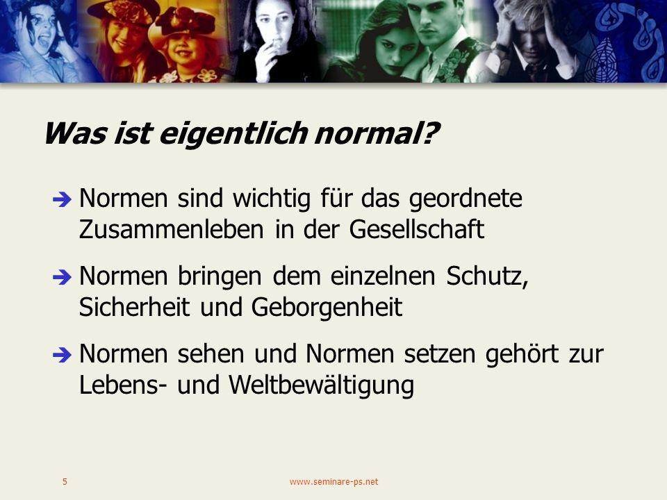 www.seminare-ps.net5 Was ist eigentlich normal.