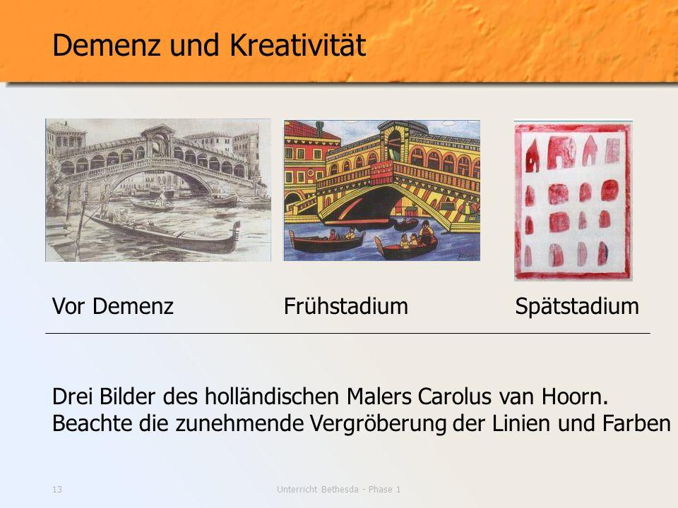 Unterricht Bethesda - Phase 113 Demenz und Kreativität Drei Bilder des holländischen Malers Carolus van Hoorn. Beachte die zunehmende Vergröberung der