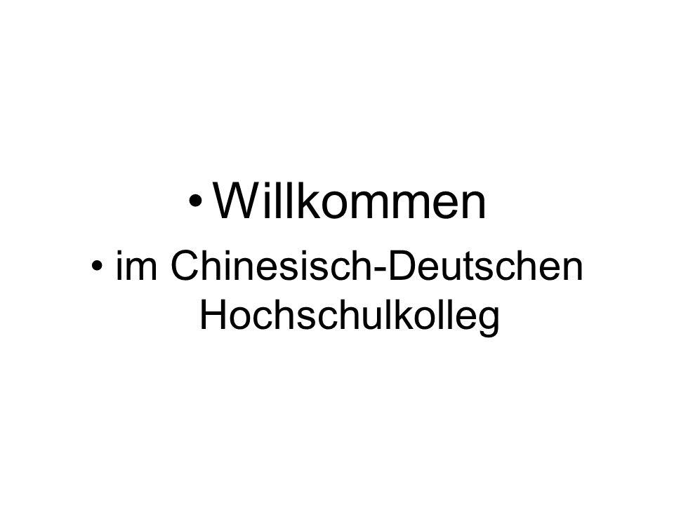 Willkommen im Chinesisch-Deutschen Hochschulkolleg