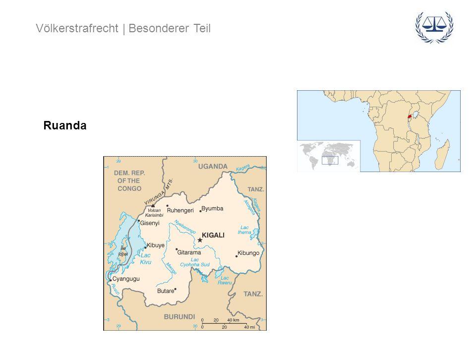 Völkerstrafrecht | Besonderer Teil Ruanda