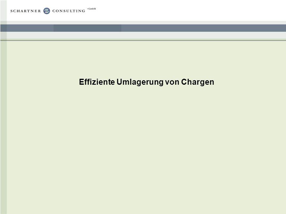 Effiziente Umlagerung von Chargen