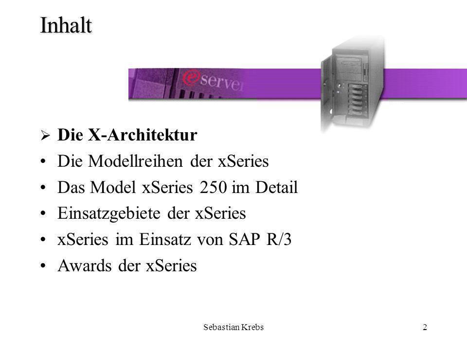 Sebastian Krebs23 Die X-Architektur - Availability Availability wird geboten durch –Active Diagnostics –Active PCI –Advanced System Management –Automatic Server Restart –Chipkill memory –Electronic Service Agent