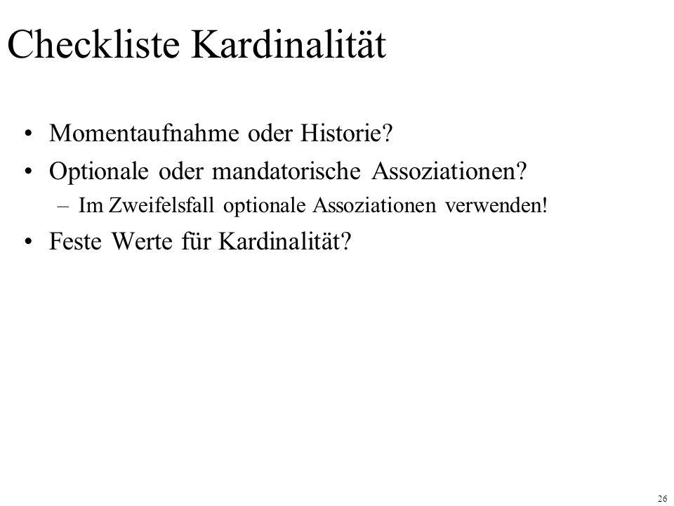 26 Checkliste Kardinalität Momentaufnahme oder Historie.