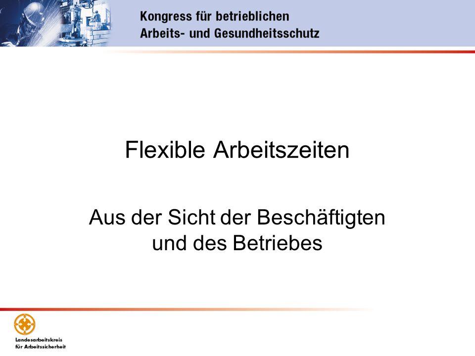 Flexible Arbeitszeiten Aus der Sicht der Beschäftigten und des Betriebes