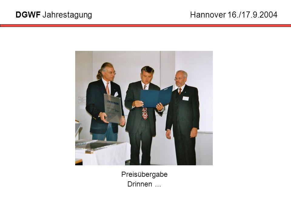 Preisübergabe Drinnen... DGWF JahrestagungHannover 16./17.9.2004