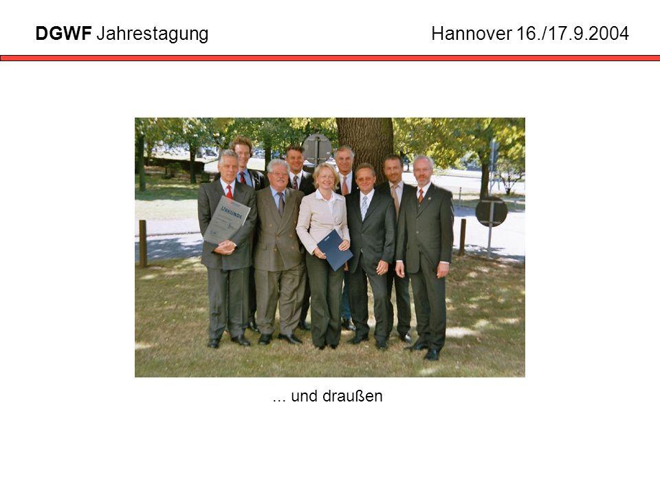 ... und draußen DGWF JahrestagungHannover 16./17.9.2004
