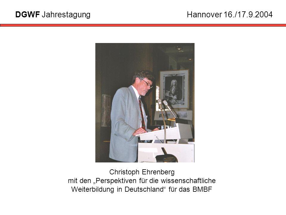 Christoph Ehrenberg mit den Perspektiven für die wissenschaftliche Weiterbildung in Deutschland für das BMBF DGWF JahrestagungHannover 16./17.9.2004