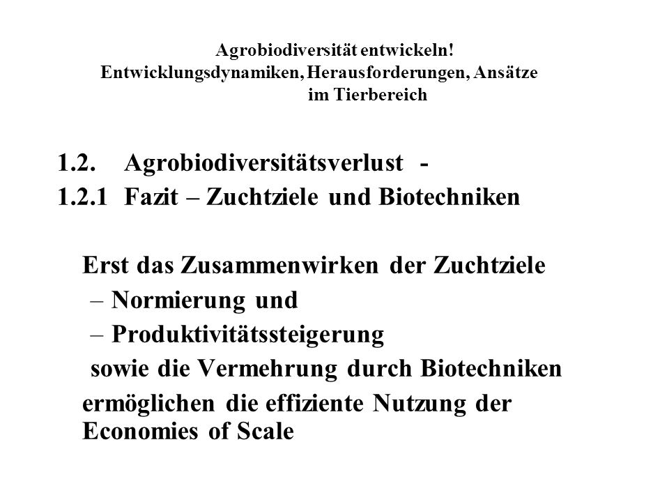 Agrobiodiversität entwickeln.