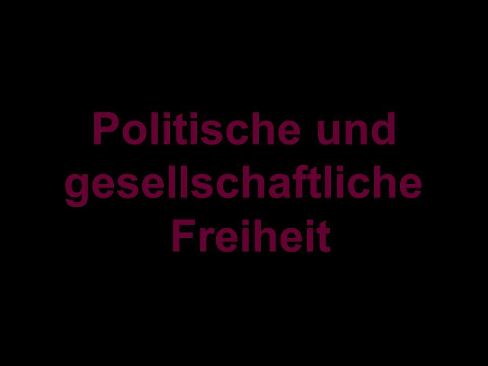 Politische und gesellschaftliche Freiheit