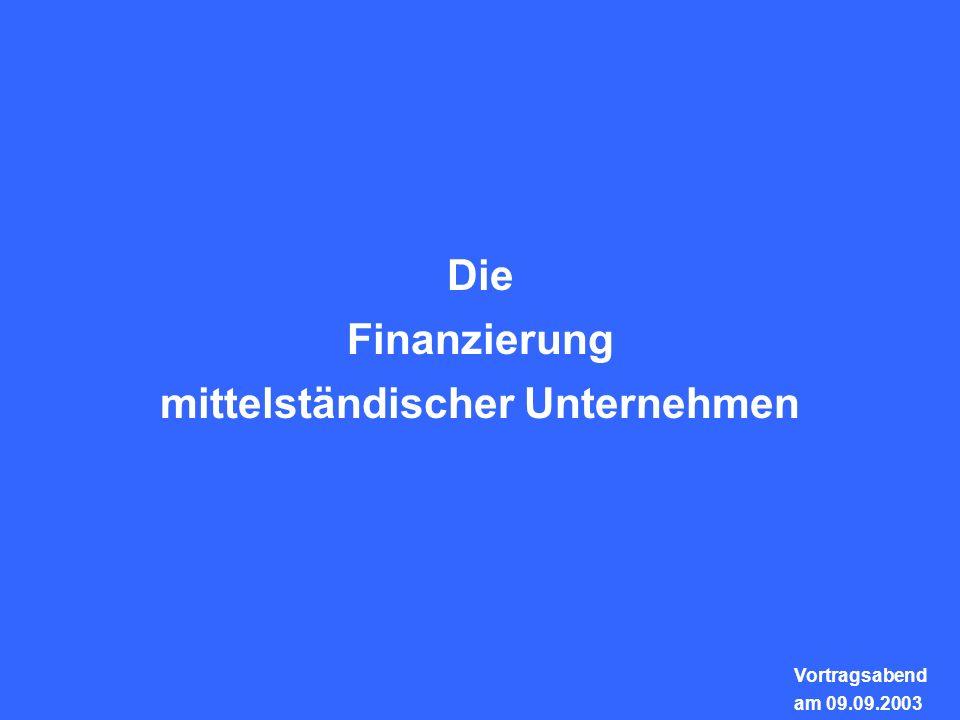 Weitnauer Rechtsanwälte München - Berlin - Heidelberg Die Finanzierung mittelständischer Unternehmen Vortragsabend am 09.09.2003