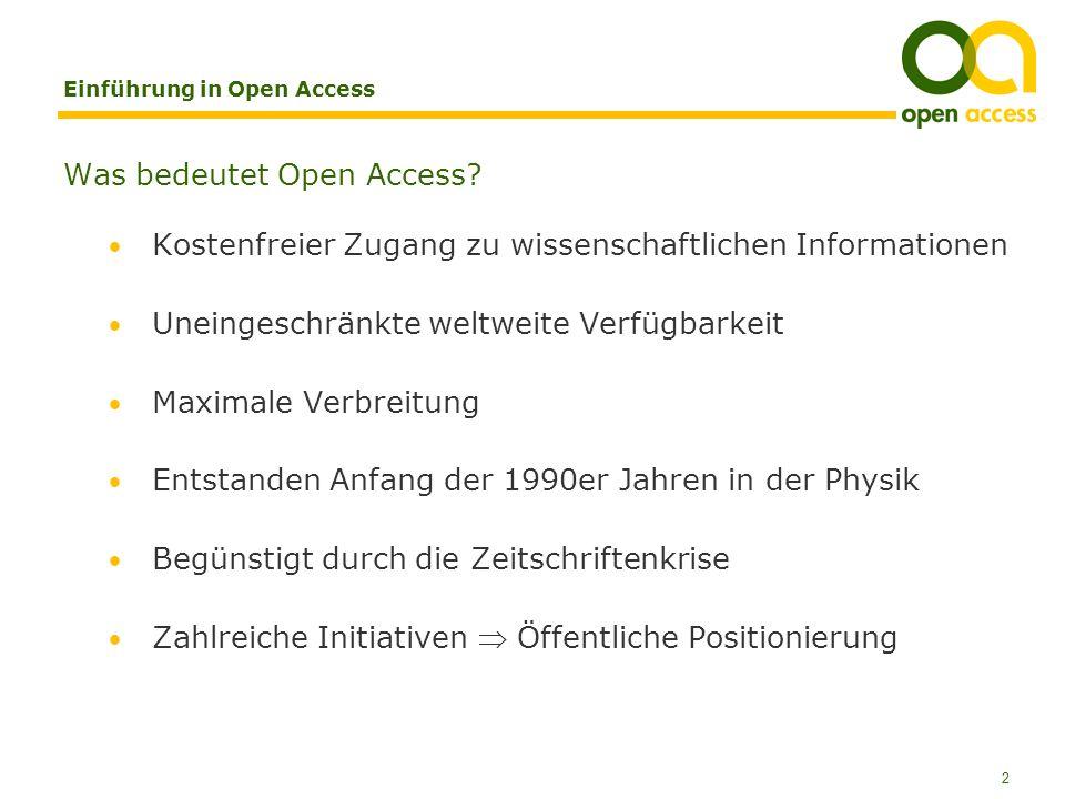 2 Einführung in Open Access Was bedeutet Open Access.