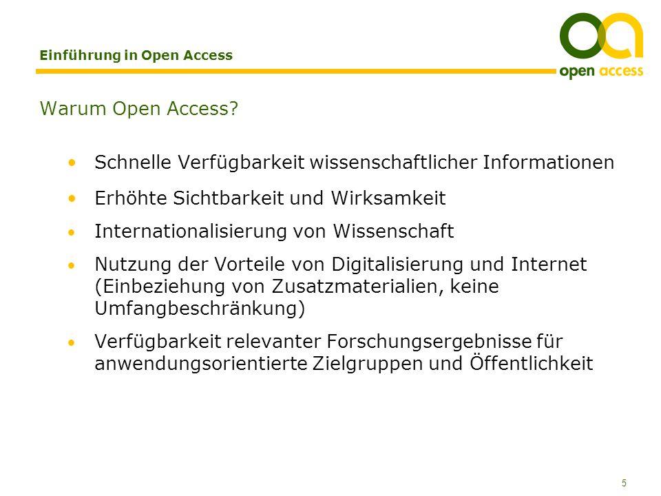 5 Einführung in Open Access Warum Open Access.
