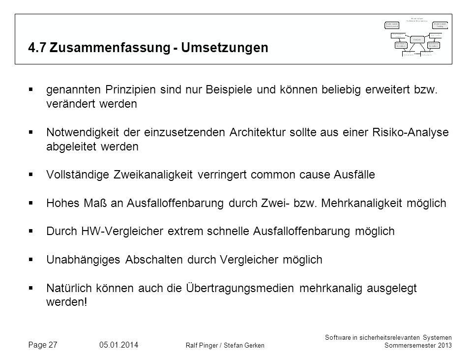 Software in sicherheitsrelevanten Systemen Sommersemester 2013 05.01.2014 Ralf Pinger / Stefan Gerken Page 27 4.7 Zusammenfassung - Umsetzungen genann